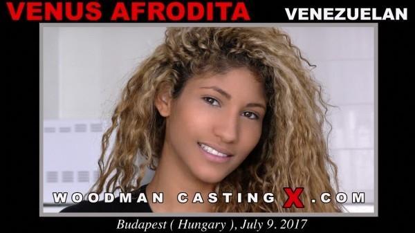 WoodmanCastingx.com- Venus Afrodita casting X