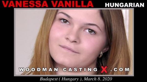 WoodmanCastingx.com- Vanessa Vanilla casting X
