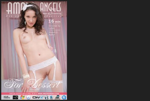 Amourangels.com- FOR DESSERT VIDEO